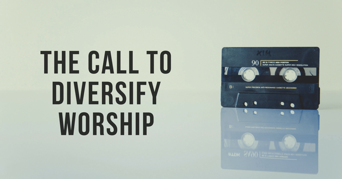 The Call To Diversify Worship