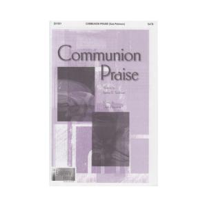 Communion Praise